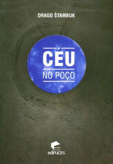 10 Otro poemario traducido en Brasil. Céu no poço.