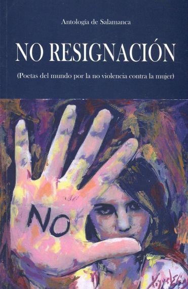 4-portada-de-no-resignacion-con-pintura-de-miguel-elias-hecha-especialmente-para-la-antologia