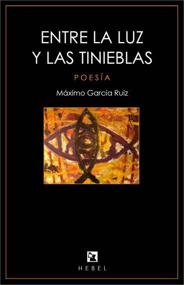 2 Portada de 'Entre la luz y las tinieblas', con el Icthus de Miguel Elías
