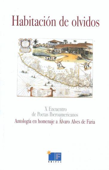2 Portada de la antología Habitación de Olvidos (X Encuentro de Poetas Iberoamericanos)