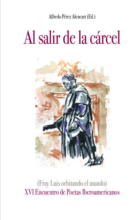 AL SALIR DE LA CÁRCEL. FRAY LUIS DE LEÓN