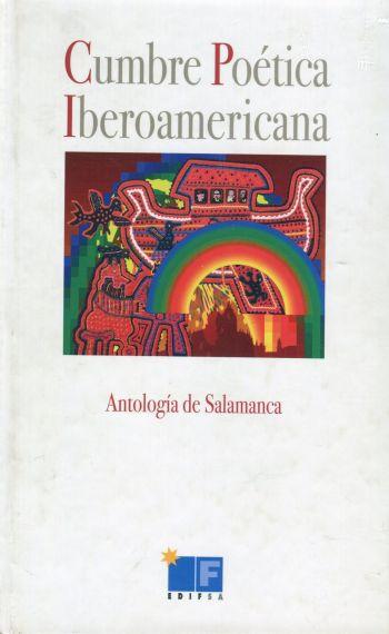 2 Portada de la antología Cumbre Poética Iberoamericana, coordinada por A. P. Alencart