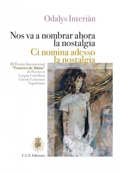 5 Edición bilingüe de Nos va a nombrar ahora la nostalgia