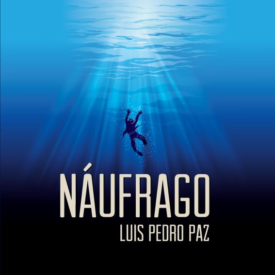 9 Portada de Naufrago , de Luis Pedro Paz